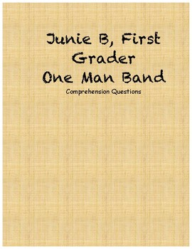 Junie B. Jones first grader one man band comprehension questions