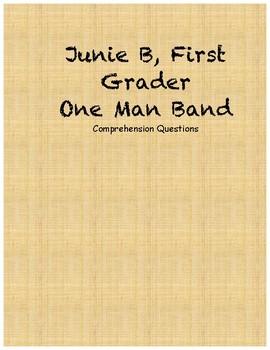 Junie B. Jones first grader one man band comprehension questions