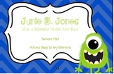 Junie B. Jones has a Monster under her Bed Novel Unit!
