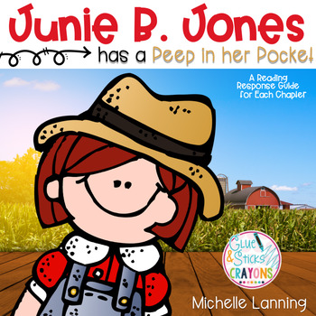 Junie B. Jones has a Peep in her Pocket : A Reading Response Guide
