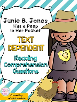 Junie B. Jones has a Peep in her Pocket Text Dependent Response Unit