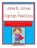 Junie B. Jones is Captain Field Day (Reading Contract & Ac