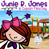 Junie B. Jones is Captain Field Day: a Reading Companion