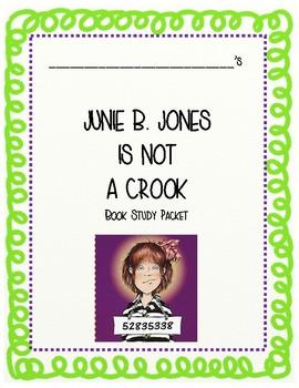 Junie B. Jones is Not a Crook Novel Study Packet