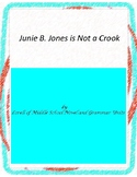 Junie B. Jones is Not a Crook Unit with Literary and Grammar Activities