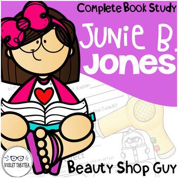 Junie B Jones is a Beauty Shop Guy Comprehension Unit