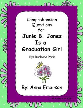 Junie B. Jones is a Graduation Girl Comprehension Questions