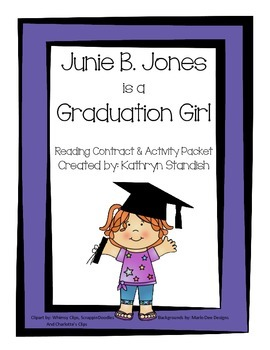 Junie B. Jones is a Graduation Girl (Reading Contract & Activity Packet)