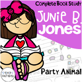 Junie B Jones is a Party Animal Comprehension Unit