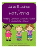 Junie B. Jones is a Party Animal (Reading Contract & Activity Packet)