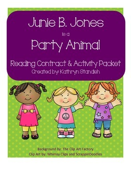 Junie B. Jones is a Party Animal (Reading Contract & Activ