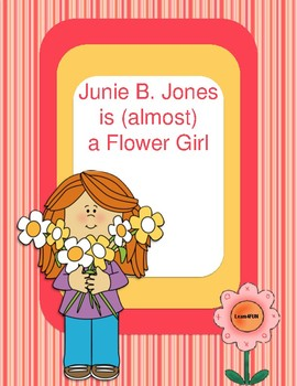Junie B. Jones is (almost) a Flower Girl