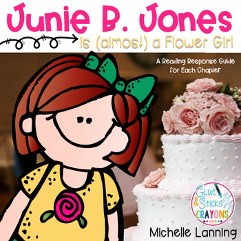 Junie B. Jones is (almost) a Flower Girl: a Reading Companion