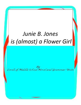 Junie B. Jones is (almost) a Flower Girl with Literary and