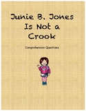 Junie B. Jones is not a crook comprehension questions