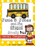 Junie B. Jones & the Stupid Smelly Bus Book Companion