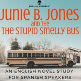 Junie B. Jones & the Stupid Smelly Bus, an EFL Novel Study