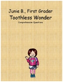 Junie B., first grader Toothless Wonder comprehension questions