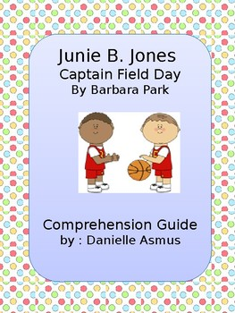 Junie B. is Captain Field Day