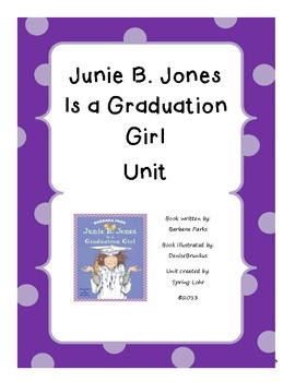 Junie B. is a Graduation Girl Unit