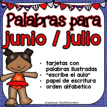 Junio y Julio: Palabras Para Junio y Julio