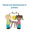 Visual Art Junior Assessment 2
