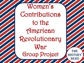 Women in the American Revolution Group Project