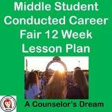 Junior High Student Conducted Career Fair 12 Week Lesson P