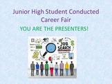 Junior High Student Conducted Career Fair PPT and 12 Week Lesson Plan Bundle