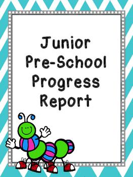 Junior Pre-School Progress Report