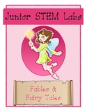 Junior STEM Labs - Fairy Tales & Fables Set