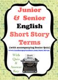 Junior and Senior English - Short Story Terms Sheet with Senior Quiz