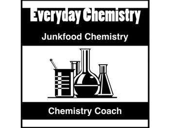Junk Food Chemistry Web Quest