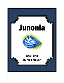 Junonia by Kevin Henkes Book Unit