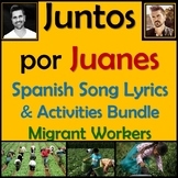 Juntos by Juanes- Spanish Song Unit & Activities - Migrant Workers