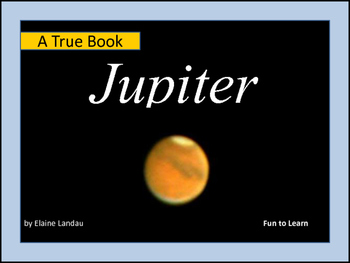 Jupiter ~ A True Book