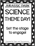 Jurassic Park Science themed day