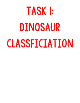 Jurassic World Task 1 of 4 - Dinosaur Classification