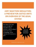 Jury Selection Simulation: Overview of Legal System and Justice