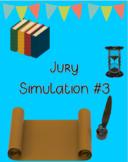 Jury Simulation #3