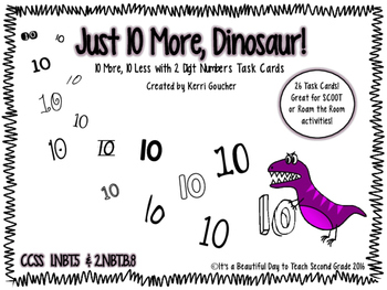 Just 10 More, Dinosaur! - 10 More, 10 Less Two Digit Number Task Cards