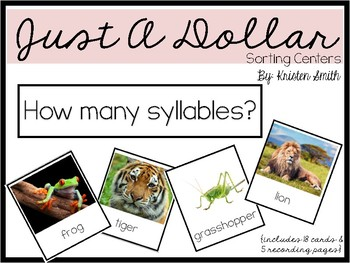 Just A Dollar- syllable word sort