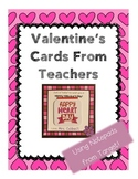 """Just A """"Note"""" Valentine From Teachers"""