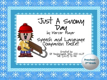Just A Snowy Day: Speech and Language Companion