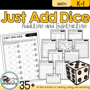 Just Add DICE - Addition - NO PREP