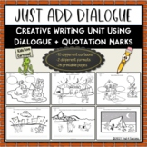 Quotation Marks Cartoon Creative Writing Unit - Just Add Dialogue