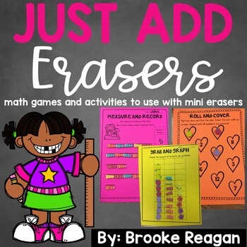 Just Add Erasers: math games and activities to use with mini erasers