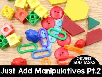 Just Add Manipulatives Part 2