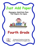 Just Add Paper - Fourth Grade Emergency Sub Plans