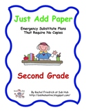 Just Add Paper - Second Grade Emergency Sub Plans